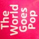 EY Exhibition: The world goes pop, Galerija Tate Modern